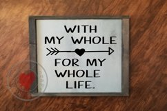 With My Whole Heart - For My Whole Life - SVG Product Image 2
