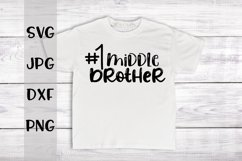 #1 Middle Brother, A Sibling SVG For Crafters Product Image 1