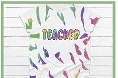 Teacher Design & Full sheet Pattern for Tie Dye Sublimation Product Image 2