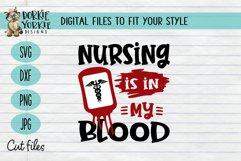 Nursing is in my blood - essential worker - hero - SVG cut Product Image 1