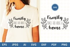 Family makes this house a home svg dxf Family Quote clipart Product Image 1