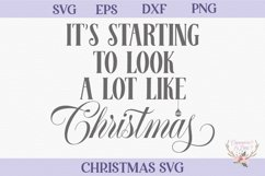 Christmas SVG - It's Starting to Look a Lot Like Christmas Product Image 2