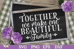 Together We Make One Beautiful Family SVG Product Image 1