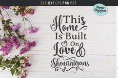 Home built on love and shenanigans, funny home quote svg Product Image 1