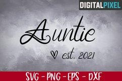 Auntie Est 2021 Svg, Auntie Svg, Family Svg, Aunt 2021 Svg Product Image 1