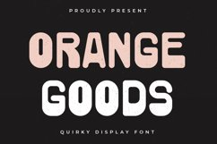 Orange Goods - Quirky Display Font Product Image 1