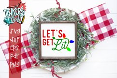 Let's Get Lit Funny Christmas SVG DXF Cut File Product Image 1