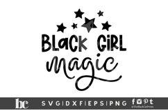 Black Girl Magic SVG | Black Woman SVG | Black Lives Matter Product Image 2