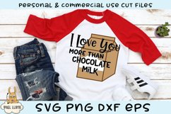Love You More Than Chocolate Milk Kids SVG Product Image 1