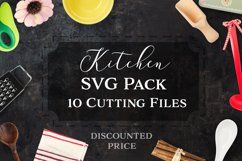 Kitchen SVG Cut Files Pack - Limited Promotion! Product Image 1