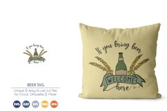Beer SVG| If you Bring Beer You Are Welcome Here Product Image 2