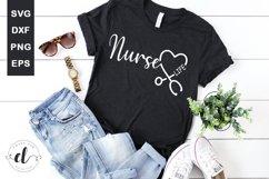 Nurse Life - Nurse SVG Cut Files Product Image 1