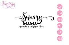 Sweary Mama - Svg Cut Files Product Image 1