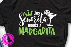 This senorita needs a margarita svg Cinco de mayo shirt Pdf Product Image 1