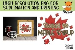 Canadian Sweeter Than Maple Syrup Sublimation Product Image 1