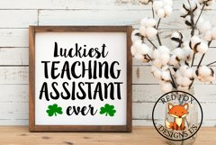 Luckiest Teaching Assistant SVG | St Patrick's Day SVG Product Image 1