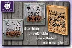 Wine SVG - Glass Block/cork holder bundle - 12 SVG & PNGs Product Image 2