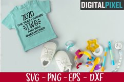 This Year I Turned 2 And Was Quarantined SVG, 2nd Birthday Product Image 2