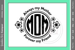 Mother's Day SVG, Always My Mother Forever My Friend Product Image 2