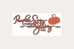 Pumpkin Spice Everything Nice - Machine Embroidery Design Product Image 1