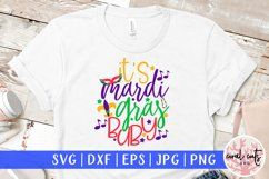 It's mardi gras baby - Mardi Gras SVG EPS DXF PNG Product Image 1