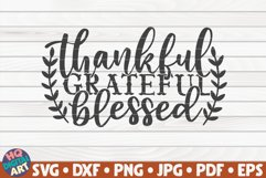 Thankful Grateful Blessed SVG   Thanksgiving quote Product Image 1
