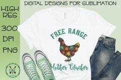 Free Range Mother Clucker retro flowers Sublimation Design Product Image 1