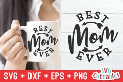 Mom SVG | Best Mom Ever | Shirt Design | Mug Product Image 1