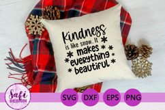 Kindness is Like Snow Cut File - SVG DXF EPS PNG Product Image 2