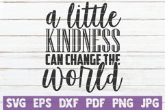 A Little Kindness Can Change The World Product Image 1