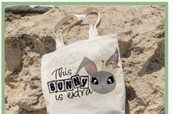 This Bunny is Extra Easter Sublimation Design Product Image 2