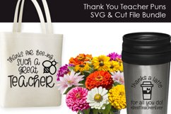 Thank You Teacher Puns - Teacher SVG files for Crafters Product Image 3