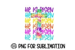 He Is Risen - Easter PNG - Tye Dye - Cross - Sublimation Product Image 1
