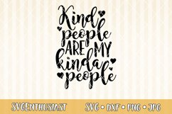 Kind people are my kinda people SVG cut file Product Image 1