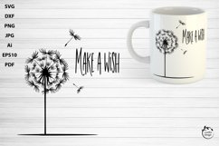 Make a wish. Inspirational quote with dandelion SVG PNG DXF Product Image 1