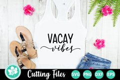 Vacay Vibes - A Beach SVG Cut File Product Image 1
