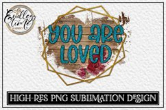 You are Loved - a Glitter Floral Sublimation Design Bundle Product Image 3