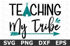 Teaching My Tribe - A School SVG Cut File Product Image 1