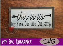 This Is Us - Our home. Our life. Our story. Arrows - SVG Product Image 2