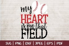 My Heart Is On That Field SVG Cut File, Baseball SVG Design Product Image 1