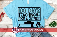 100 Days Teaching From a Distance | Teacher SVG, DXF, EPS Product Image 1