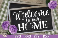 Welcome to Our Home SVG Product Image 1