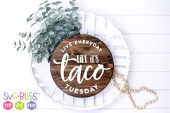 Live Every Day Like it's Taco Tuesday SVG Cut File Product Image 1
