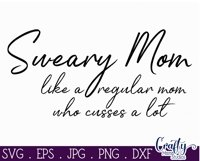 Funny Mom Svg, Sweary Mom, Funny Mom Quote Product Image 2