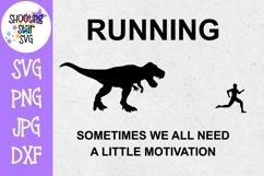 Running Motivation Dinosaur SVG - Funny Gym SVG - Runner SVG Product Image 1