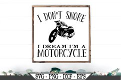 I Don't Snore I Dream I'm A Motorcycle SVG Product Image 1