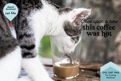 Once Upon a Time This Coffee was Hot Mug SVG, Mom Mug Product Image 3