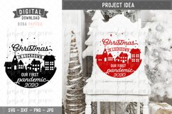 Christmas in Lockdown 2020 SVG - Our first pandemic Product Image 1