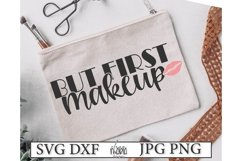 But First Makeup Svg File Product Image 1