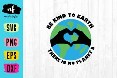 Be Kind To Earth SVG Cut File Product Image 1